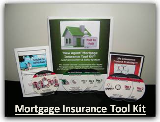 Mortgage Insurance Sales Tool Kit