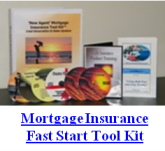 Mortgage Insurance Fast Start Tool Kit... Quick Start Life Insurance Sales for Insurance Agents and Financial Advisors