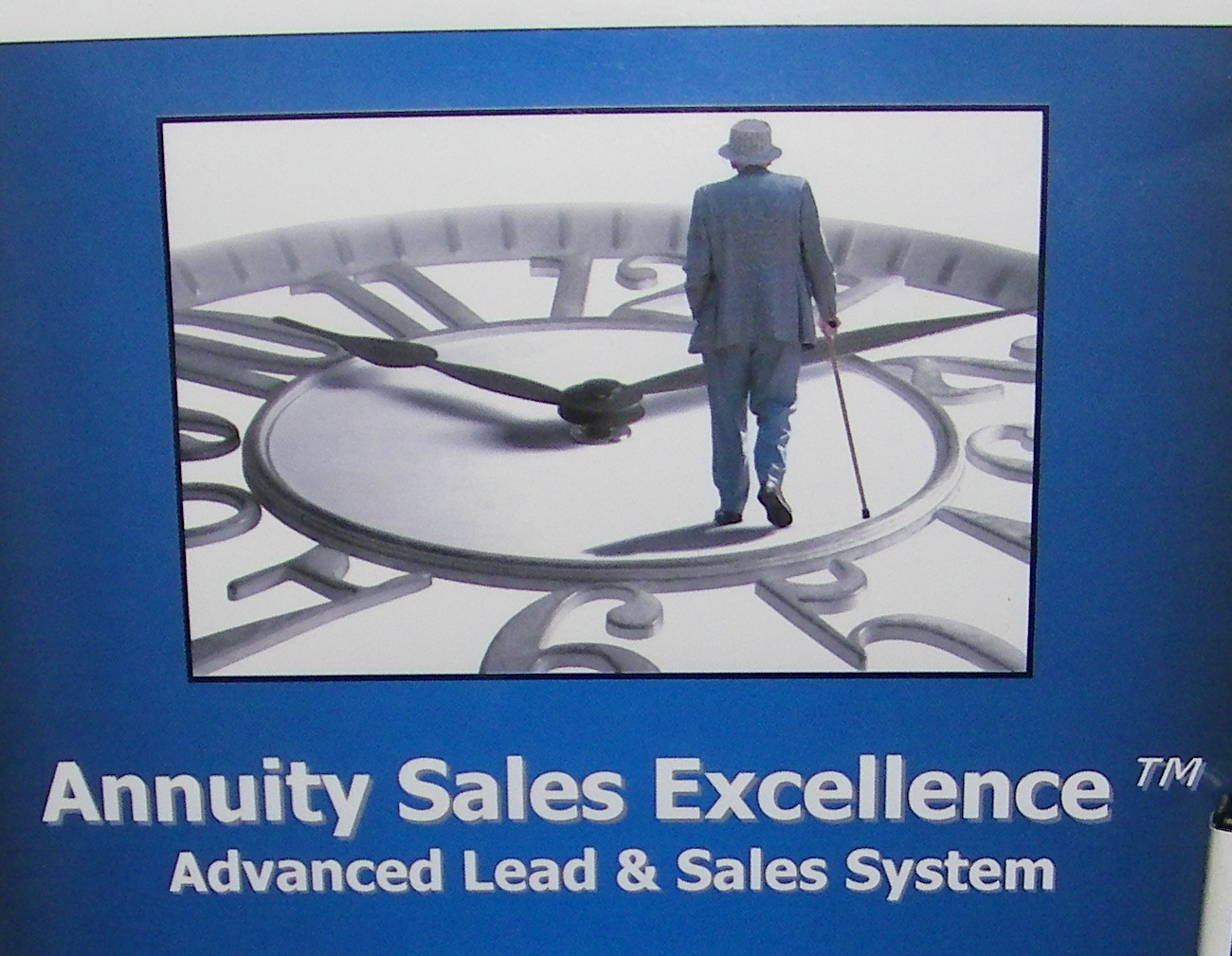 Annuity Sales Excellence� Advanced Annuity Sales Tool Kit