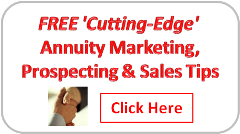 Click Here To Learn More About Our Annuity Marketing and Sales Training