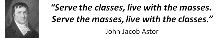 John Jacob Astor Quote
