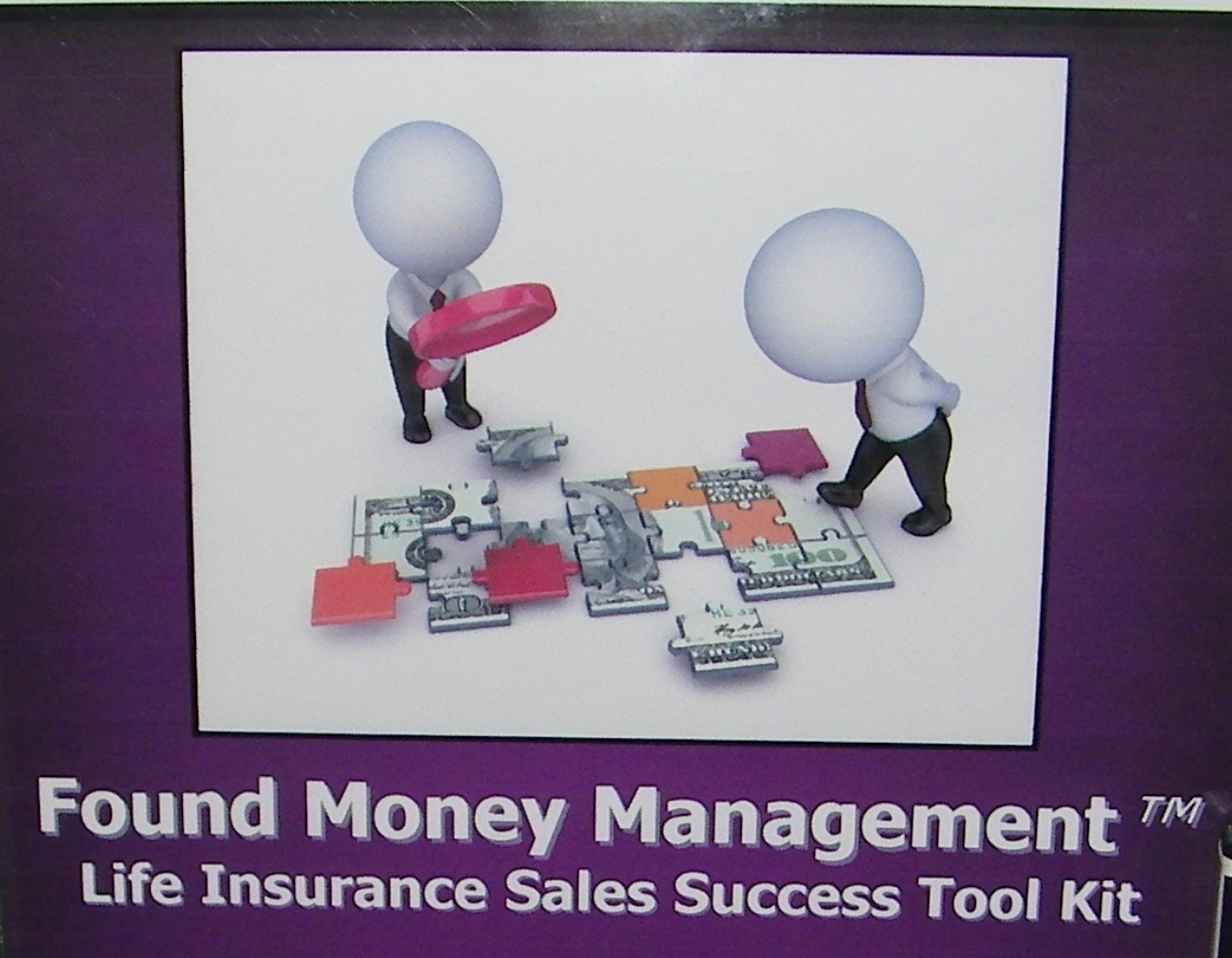 Found Money Management� Life Insurance Sales Tool Kit