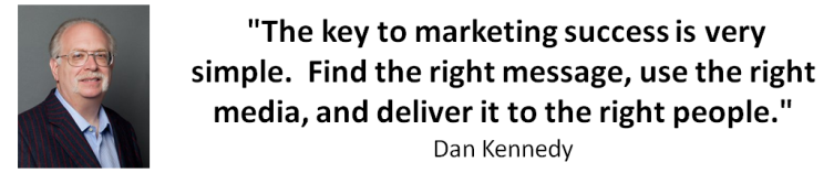 Dan Kennedy Quote