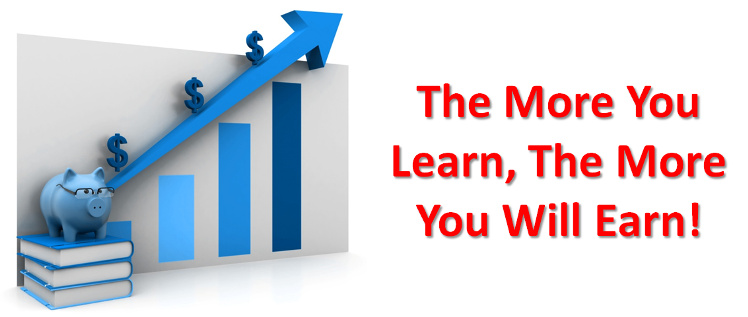 Quote - The More You Learn The More You Will Earn