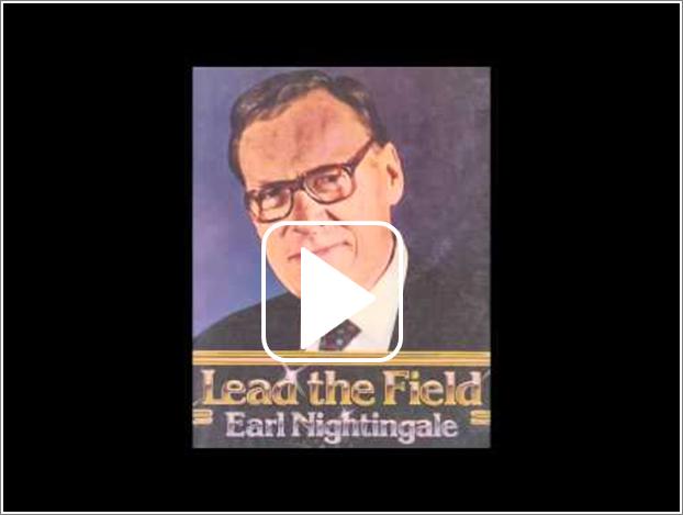Earl Nightingale, Lead the Field