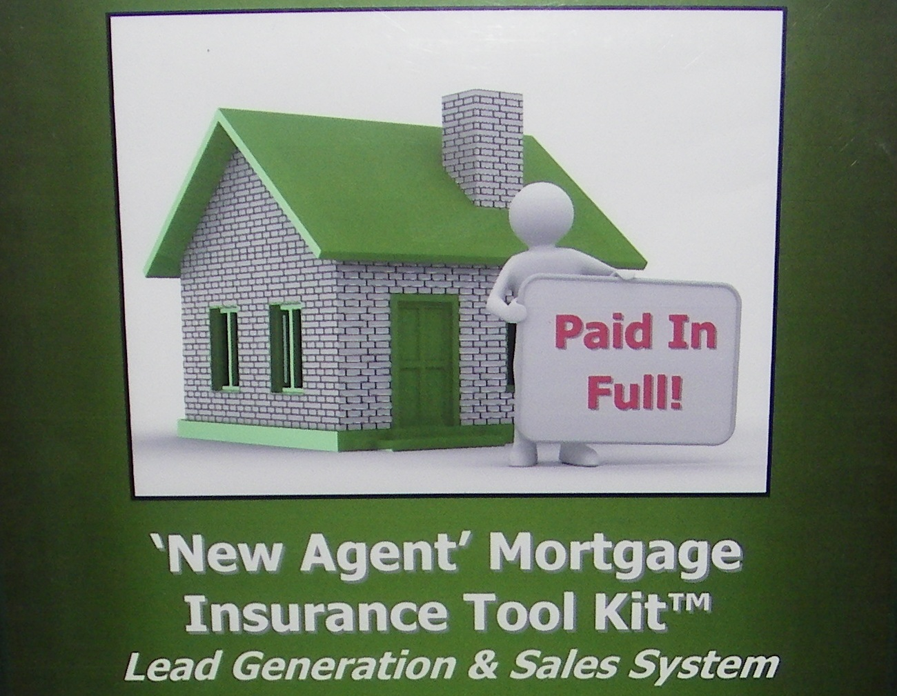 New Agent 'Quick Start' Mortgage Insurane Tool Kit