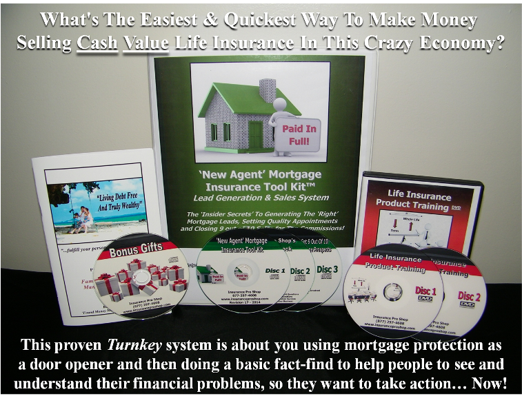 Mortgage Insurance Tool Kit - Life Insurance Marketing and Sales Training and System