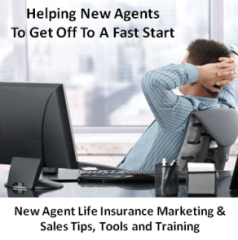 New Agent Marketing and Sales Tips, Tools, Training and Systems