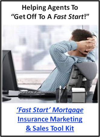 Click Here To... Get The Insurance Marketing and Sales Training you need to get off to a quick start selling mortgage life insurance sales... System, Tips, Tools, Training, & Support!