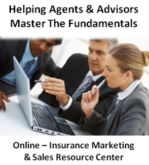 Life Insurance & Annuity Marketing and Sales Tips, Tools, Training and Systems - Financial Advisor Training