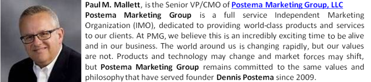 Paul M Mallett, Postema Marketing Group