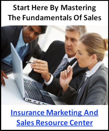 Insurance Marketing & Sales Resource Center�.  Insurance  marketing and sales tips, tools, ideas and techniques