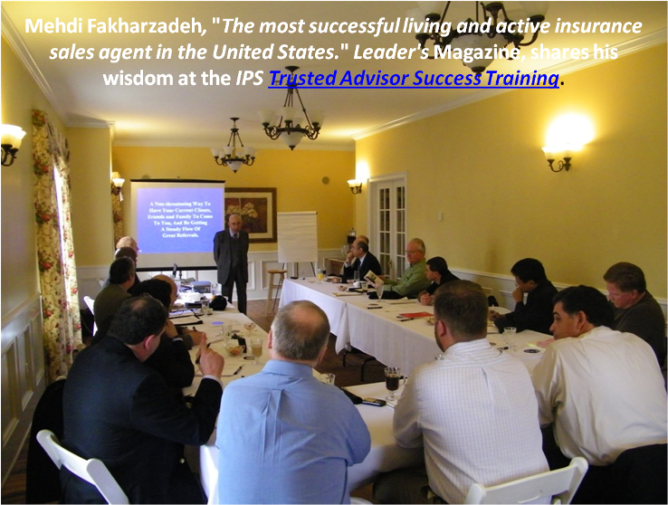 "Mehdi Fakharzadeh, RFC - ""MDRT Life Member"" Shares His Knowledge At The Insurance Pro Shop's Trusted Adviser Success Training"