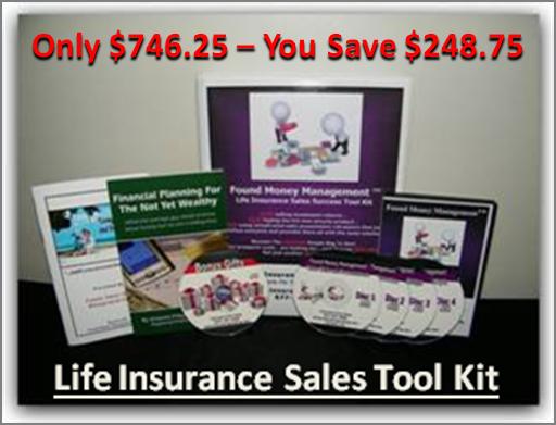 Sale Life Insurance Sales Tool Kit - 25% Savings